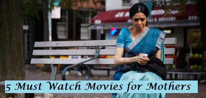 5 hindi movies for mom