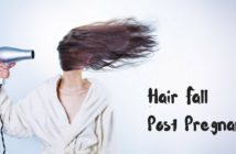 hair fall post pregnancy