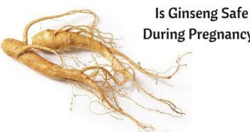 is ginseng safe during pregnancy