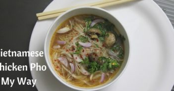 vietnamese chicken pho my way